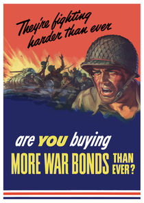They're Fighting Harder Than Ever, Are You Buying More War Bonds Than Ever? von warishellstore