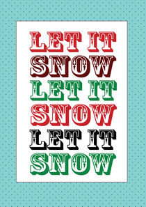 let it snow by thomasdesign