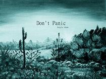 Don't Panic von Anastasiya Malakhova