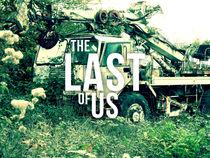 The Last Of Us von Julien LAGARDÈRE