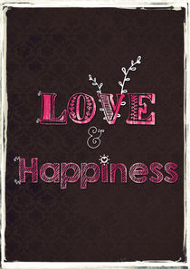 Love & Happiness von Sybille Sterk