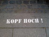 Kopf Hoch! - Head high! von Henning Hollmann