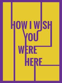 Wish You Were Here von Tiago Augusto