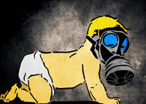A Bright Future: Your children will pay the price - Baby with Gas Mask von Denis Marsili