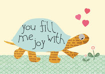 Cute Turtle -You fill me with joy von Claudia Schoen