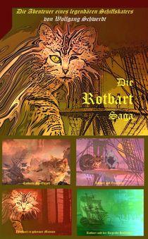 Die Rotbartsaga by Wolfgang Schwerdt