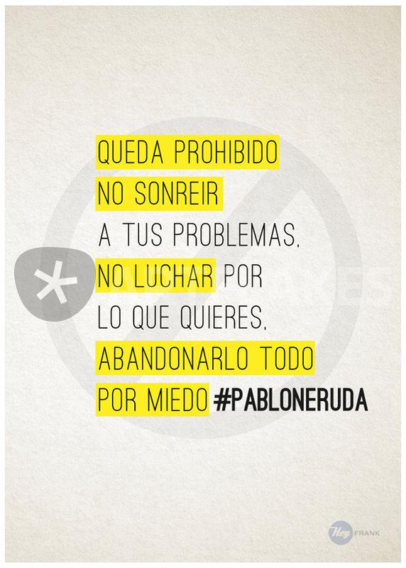 Pablo Neruda Graphic Quotes Frases Graphic Illustration Art
