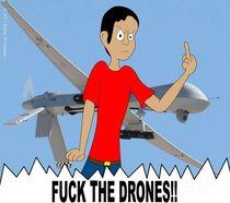 FUCK THE DRONES by Salim Al-Mumin
