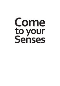 Come to your senses by Christina Kouli