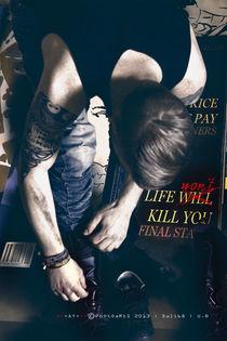 Life WON't kill you von utebeschtdali68