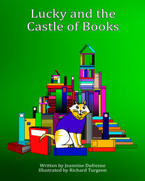 Lucky and the Castle of Books von richard turgeon