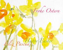 Frohe Ostern,Happy Easter,Feliz Pascua... by Sonja Jannichsen