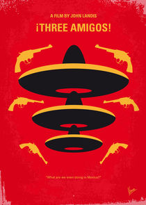 No285 My Three Amigos minimal movie poster von chungkong