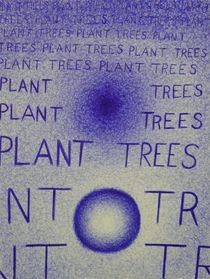 Plant Trees by Ben Johansen