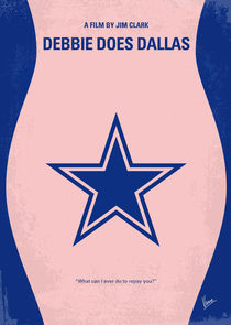 No302 My DEBBIE DOES DALLAS minimal movie poster von chungkong