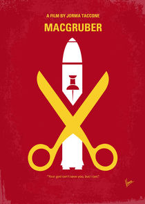 No317 My MacGruber minimal movie poster von chungkong