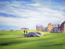 St Andrews Golf Course Scotland 18th Fairway von bill holkham