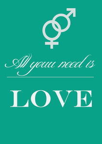All you need is love print  by Lila  Benharush