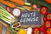 Heute Gemüse von Thomas Klee