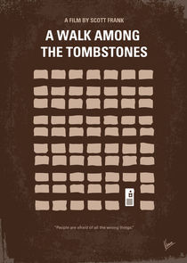 No341 My WALK AMONG THE TOMBSTONES minimal movie poster von chungkong