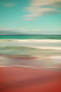 Ocean Dream IV by Pia Schneider