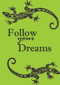 Follow your dreams, Inspirational print von Lila  Benharush