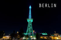 Berliner Funkturm bei Nacht by MaBu Photography