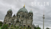 Berliner Dom & Berliner Fernsehturm
