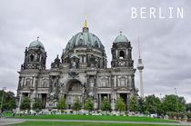 Der Berliner Dom von MaBu Photography