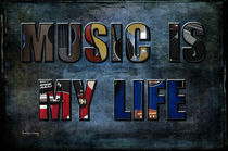 Music Is My Life by Randi Grace Nilsberg
