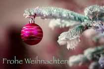 Frohe Weihnachten by Wolfgang Reif