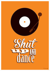 Shut up and dance von Helen Trabolt