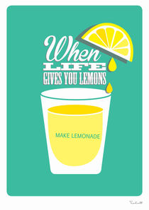 When Life gives you lemons by Helen Trabolt