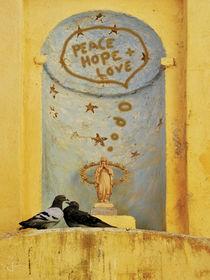 Peace, Hope + Love von Juliane Tenner-Hebel