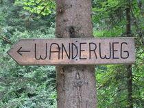 Wegweiser Wanderweg von Susanne Winkels