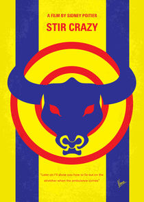No382 My Stir Crazy minimal movie poster von chungkong