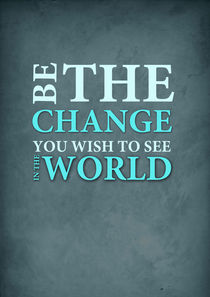 Gandhi quote print  von Lila  Benharush