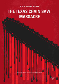 No410 My The Texas Chain Saw Massacre minimal movie poster by chungkong
