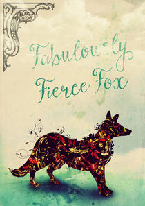 Fabulously Fierce Fox von Sybille Sterk