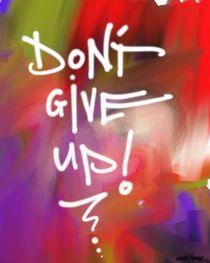 Don't Give Up von Vincent J. Newman