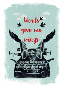 words give me wings von Sybille Sterk