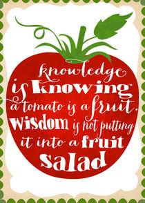 Tomato Knowledge von Elisandra Sevenstar