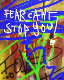 Fear Can't Stop You by Vincent J. Newman