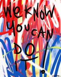 We Know You Can Do It by Vincent J. Newman
