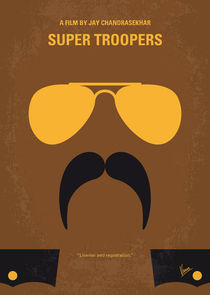 No459 My Super Troopers minimal movie poster von chungkong
