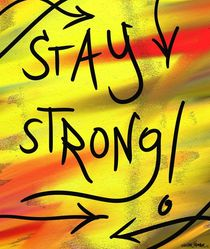 Stay Strong! by Vincent J. Newman
