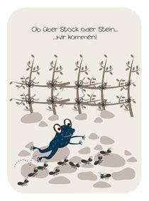 Ob über Stock oder Stein... von Birgit Boley