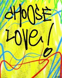 Choose Love! von Vincent J. Newman
