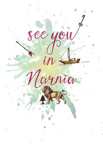 See you in Narnia von Sybille Sterk