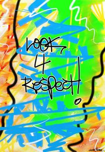 Look 4 Respect! von Vincent J. Newman